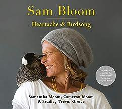 Sam Bloom: Heartache & Birdsong