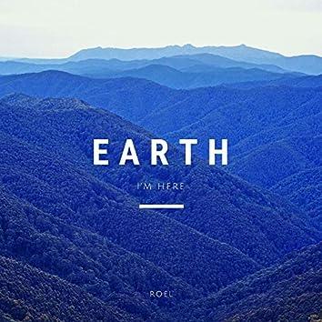 Earth (I'm Here)