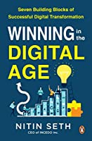 Winning in the Digital Age: Seven Building Blocks of a Successful Digital Transformation