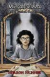 Mirabella & the Faded Phantom