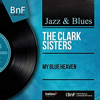My Blue Heaven (feat. Charles Bud Dant and His Orchestra) [Mono Version]