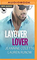 Layover Lover: A Hero Club Novel