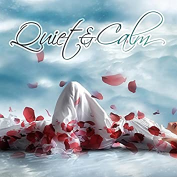 Quiet & Calm – Relaxing Music for Serenity, Soothing Nature Sounds, Inner Peace, Mindfulness Exercises, Soft Melodies, Deep Meditation