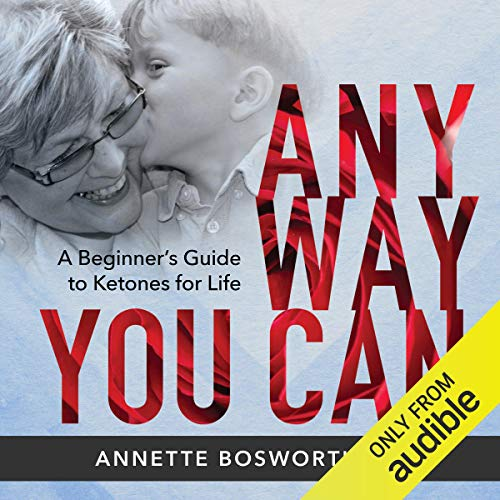 Anyway You Can Audiobook By Dr. Annette Bosworth cover art