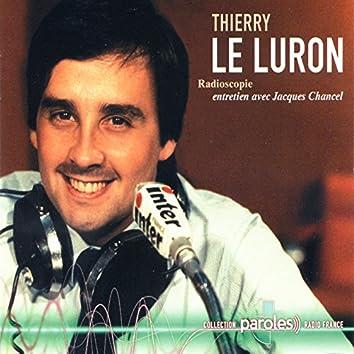 Radioscopie: Jacques Chancel reçoit Thierry Le Luron