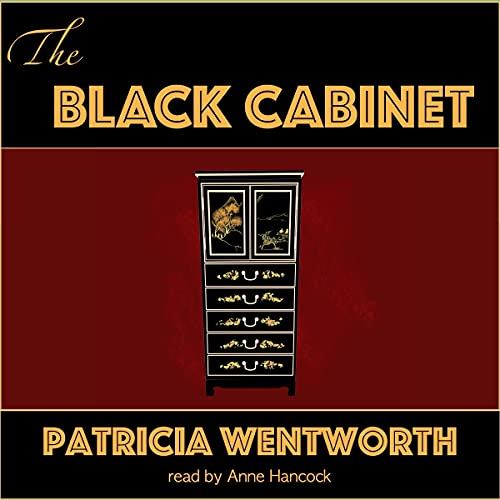 The Black Cabinet Audiobook By Patricia Wentworth cover art
