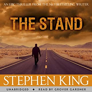 The Stand                   By:                                                                                                                                 Stephen King                               Narrated by:                                                                                                                                 Grover Gardner                      Length: 47 hrs and 47 mins     693 ratings     Overall 4.6