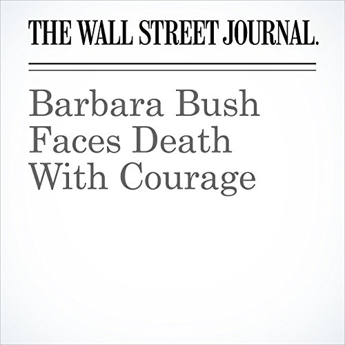 Barbara Bush Faces Death With Courage copertina