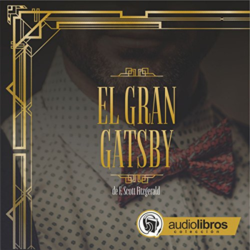El Gran Gatsby [The Great Gatsby] audiobook cover art