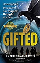 Gifted: Unwrapping the adventure one magical thought at a time