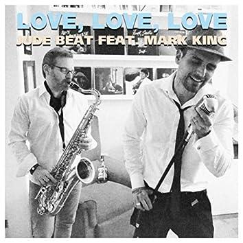 Love, Love, Love (feat. Mark King, Andréa Cavalheiro, Gian Becker & Diego Lopes)