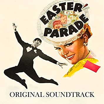 """Steppin' out with My Baby (From """"Easter Parade"""" Original Soundtrack)"""