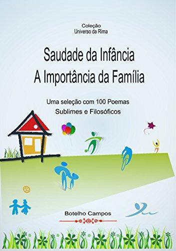Saudade da Infância - A Importância da Família: Poemas e Poesias (Portuguese...