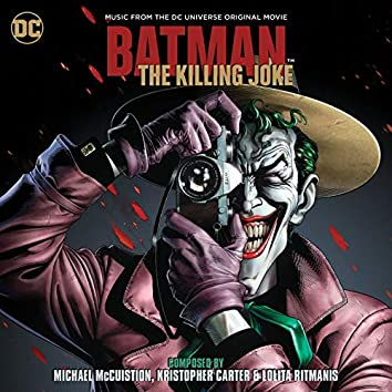 Batman: The Killing Joke (Music From The DC Universe Original Movie)
