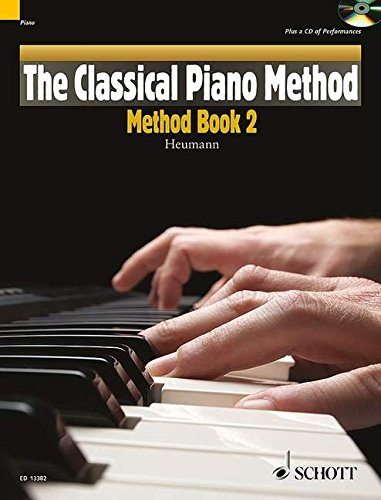 The Classical Piano Method: Method Book 2. Klavier. Ausgabe mit CD.
