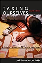 Taxing Ourselves (text only) 4th (Fourth) edition by J. Slemrod,J. Bakija