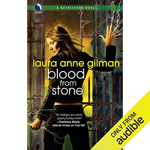 Blood from Stone Audiobook By Laura Anne Gilman cover art