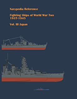 Fighting ships of World War Two 1937 - 1945. Volume III. Japan (Navypedia reference. Fighting ships of World War Two.)