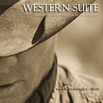 Western Suite (feat. Sante Palumbo - Marco Ricci - Tommy Bardascio - Anna Delli Ponti) [Dedicated to Western Movies Best Composers]
