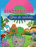 "Dinosaurios Libro de colorear para niños: Fantástico libro para colorear de dinosaurios para niños, niñas, niños pequeños, preescolares - Tamaño grande 8,5 x 11"""