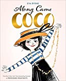 Image of Along Came Coco: A Story About Coco Chanel