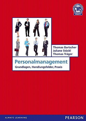 Personalmanagement: Grundlagen, Handlungsfelder, Praxis (Pearson Studium - Economic BWL) (German Edition)