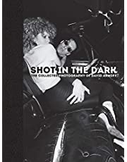 Shot in the Dark: The Collected Photography of David Arnoff