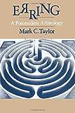 Erring: A Postmodern A/theology - Mark C. Taylor