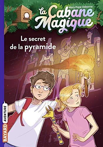 La cabane magique, Tome 03: Le secret de la pyramide