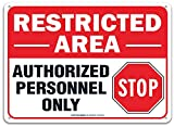 Faittoo Restricted Area Sign Authorized Personnel Only, Do Not Enter Sign, 10 x 7 Inches .40 Rust Free Aluminum, UV Protected, Weather Resistant, Waterproof, Durable Ink, Easy to Mount