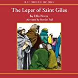The Leper of St. Giles: The Fifth Chronicle of Brother Cadfael