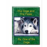 The Dogs and The Fleas (English Edition)