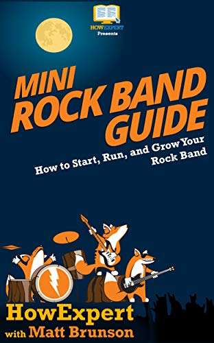 Mini Rock Band Guide: How to Start, Run, and Grow Your Rock Band (English Edition)