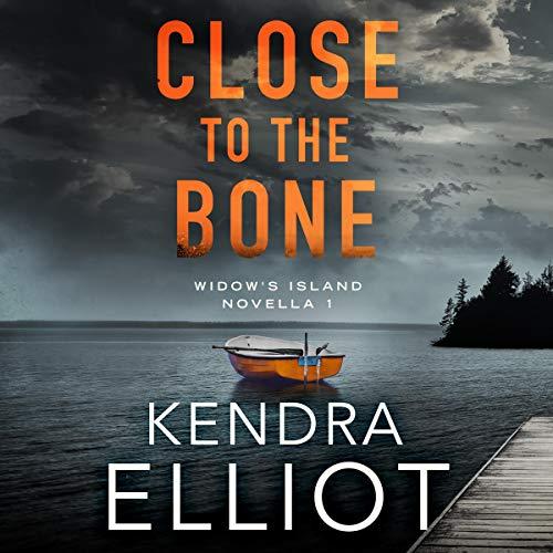 Close to the Bone: Widow's Island Novella Series, Book 1