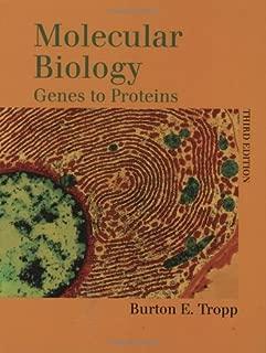 Molecular Biology: Genes to Proteins by Burton E. Tropp (2004-10-01)