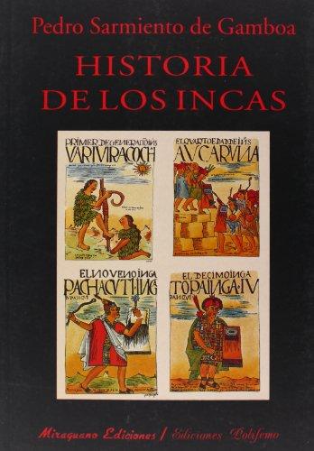 Historia de los Incas (Libros de los Malos Tiempos. Serie Mayor)
