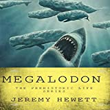 Megalodon: The Prehistoric Life Series, Book 1