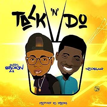 Talk & Do (feat. Nioblaq)