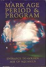 Mark Age period and program,