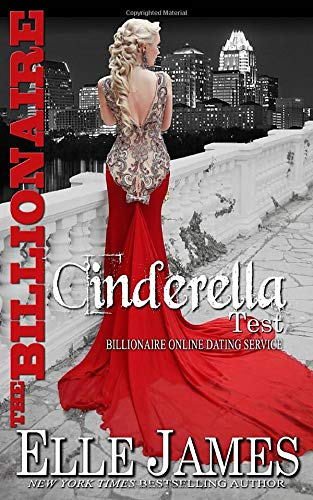 Compare Textbook Prices for The Billionaire Cinderella Test Billionaire Online Dating Service  ISBN 9781626950184 by James, Elle
