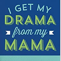 Slant Cocktail Napkins 20 Count I Get My Drama From My Mama by Slant