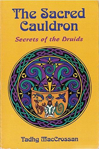 Sacred Cauldron (Llewellyn's World Magic Series)