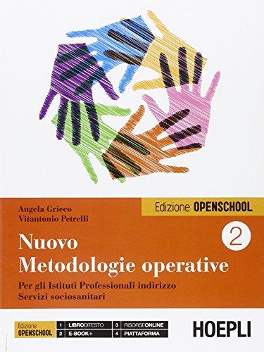 Nuovo Metodologie operative. Per gli Istituti Professionali indirizzo Servizi sociosanitari (Vol. 2)