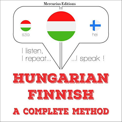 Couverture de Hungarian – Finnish. A complete method