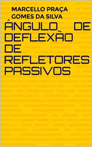 Ângulo de Deflexão de Refletores Passivos (Radiocomunicações Livro 1) (Portuguese Edition)