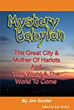 Mystery Babylon: The Great City & Mother Of Harlots And This World & The World To Come