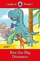 Rex the Dinosaur - Ladybird Readers Level 1