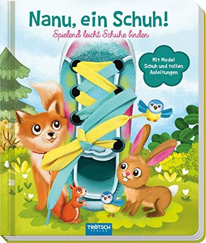 Trötsch Nanu, ein Schuh Schnürsenkelbuch: Übungsbuch Lernbuch Schuhbuch (Beschäftigungsbücher / Beschäftigung)