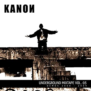 Underground Mixtape Vol. 3