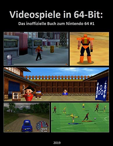 Videospiele in 64-Bit: Das inoffizielle Buch zum Nintendo 64 #1